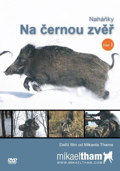 DVD NAHÁŇKY NA ČERNOU ZVĚŘ, část 1.